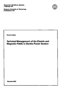 Technical Management Of The Electric And Magnetic Fields in