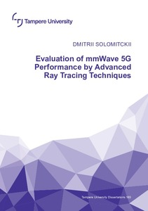 Evaluation Of Mmwave 5g Performance By Advanced Ray Tracing Techniques